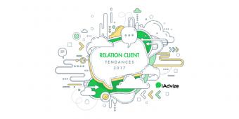 4 grandes tendances de la Relation client en 2017