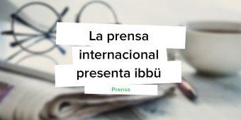 [Prensa] ibbü, la fuerza de ventas bajo demanda es internacional