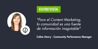 """""""Para el Content Marketing, la comunidad es una fuente de información inagotable"""""""