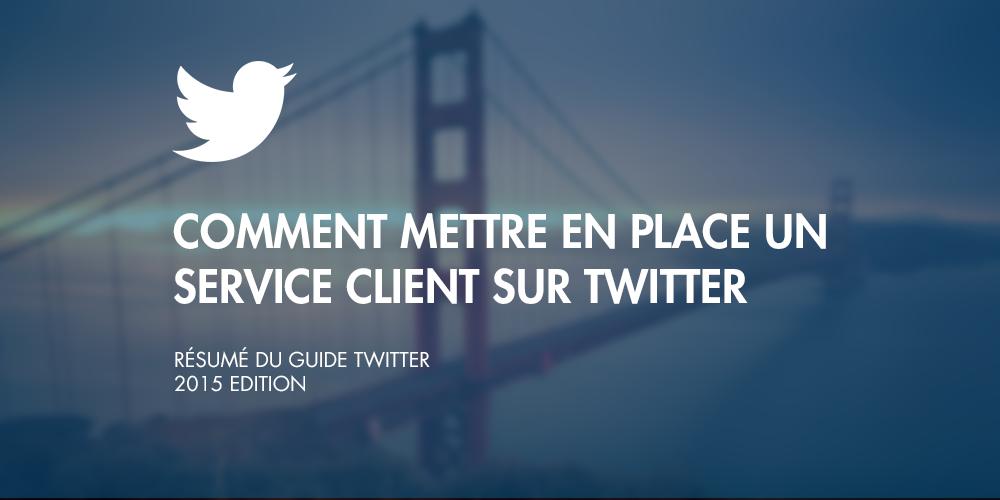 guide twitter   mettre en place un service client sur twitter