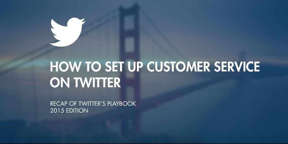 Twitter Playbook: Tipps für den Kundenservice auf Twitter