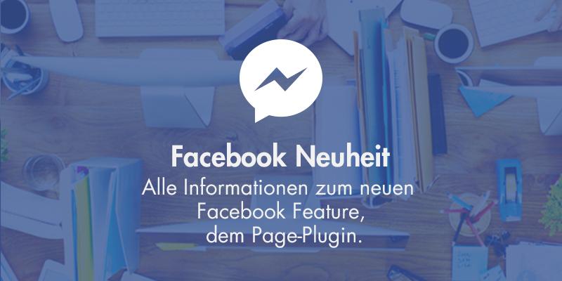 """Facebook Neuheit: Alles über die neue Funktion des """"Page-Plugins"""""""
