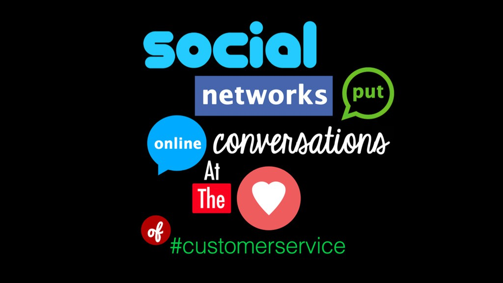 Social networks place online conversations at the heart of customer service