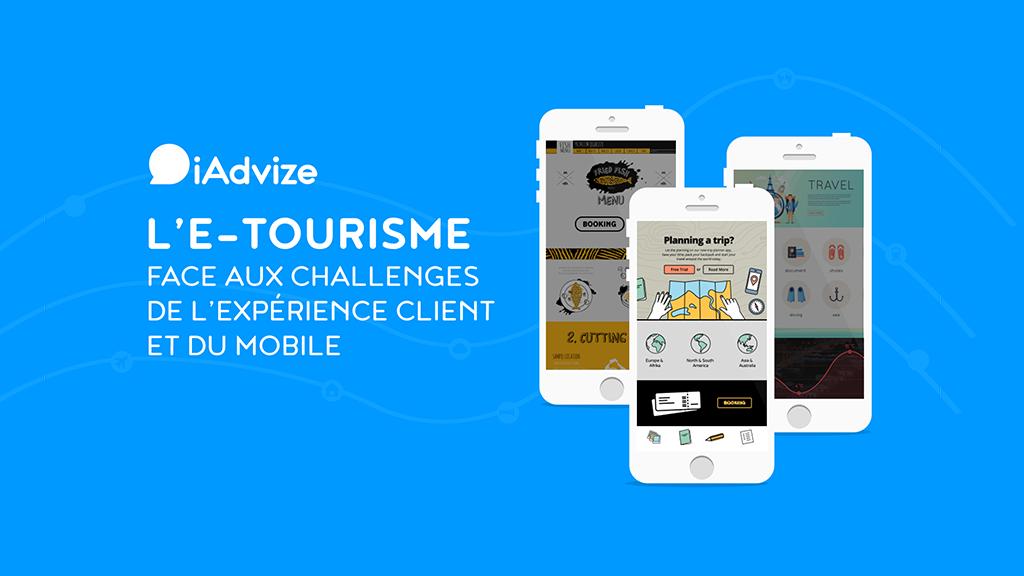 [Livre blanc] L'e-tourisme face aux challenges de l'expérience client et du mobile