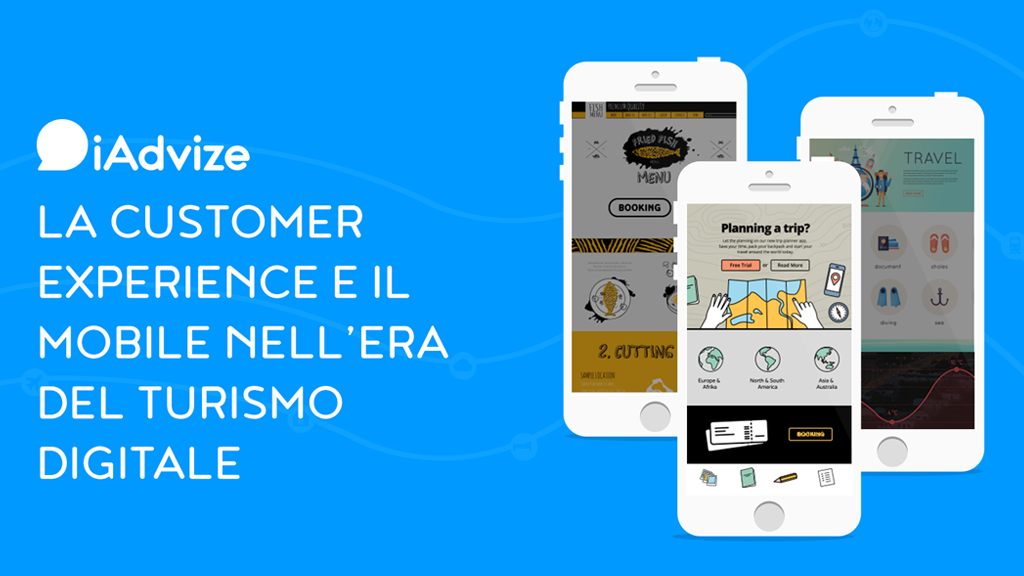 La customer experience e il mobile nell'era del turismo digitale
