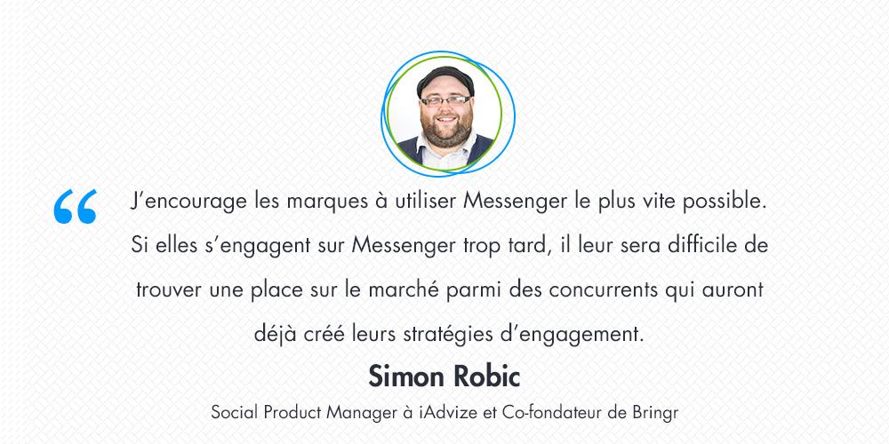 [Interview] Simon Robic – Elaborer une solide stratégie d'engagement client avec Messenger