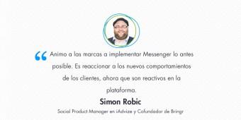 [Entrevista] Simon Robic – Desarrollar una estrategia de customer engagement exitosa con Messenger