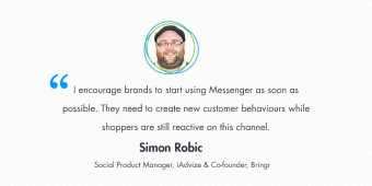 [Interview] Simon Robic – Building a successful customer engagement strategy with Messenger