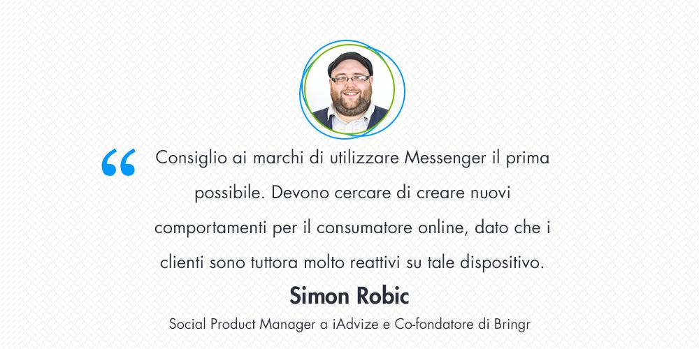 Come elaborare una strategia vincente per il coinvolgimento del cliente con Messenger? Intervista a Simon Robic