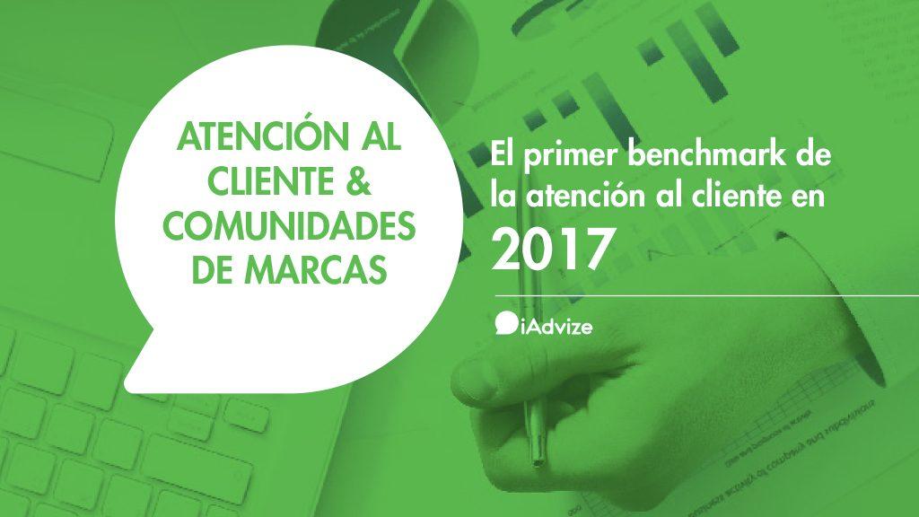 [Benchmark] Atención al cliente y comunidades de marcas