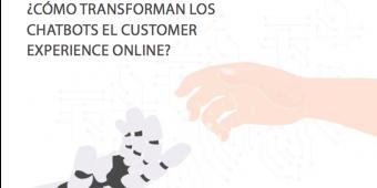 [Libro blanco] ¿Cómo transforman los chatbots el customer experience online?