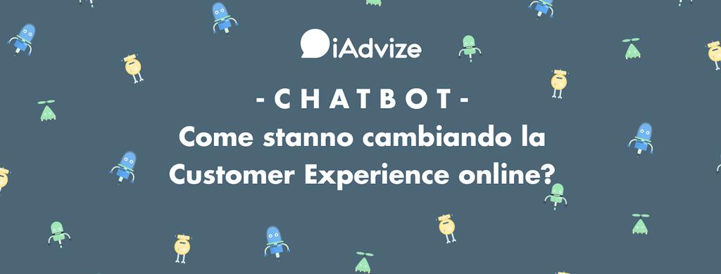 Come cambia la customer experience online con i chatbot?