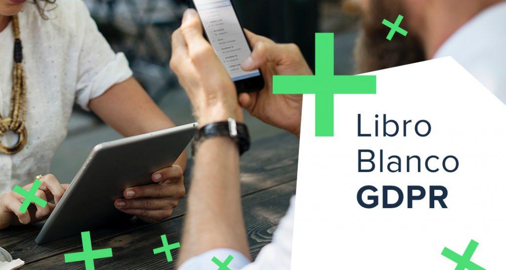 [Libro Blanco GDPR] ¿Cómo afecta a los eCommerce y marketers?