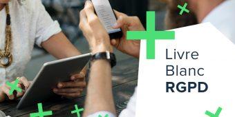 [Livre blanc RGPD] L'état des lieux pour les eCommerçants et les Marketers