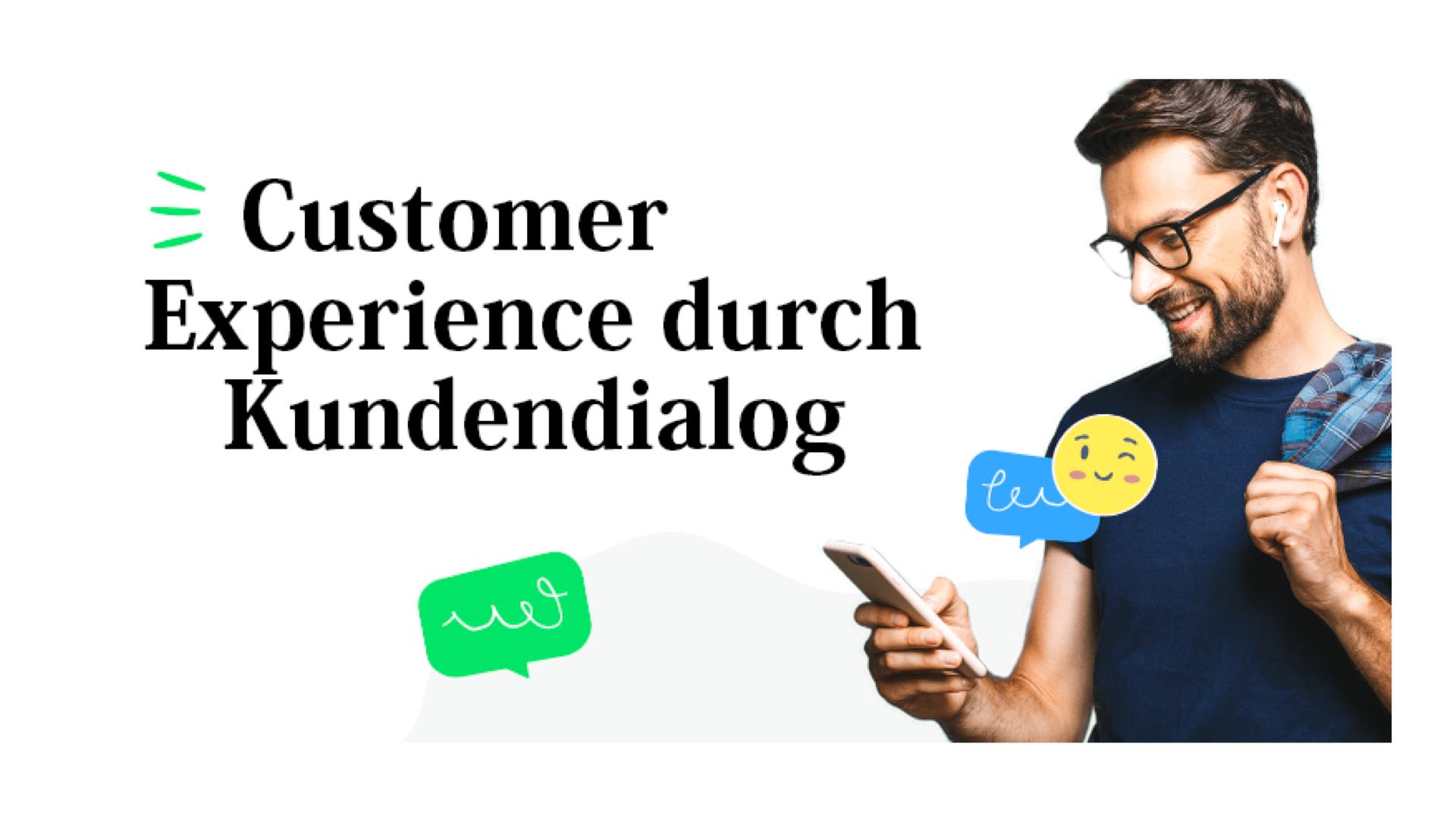 Infografik: Customer Experience durch Kundendialog