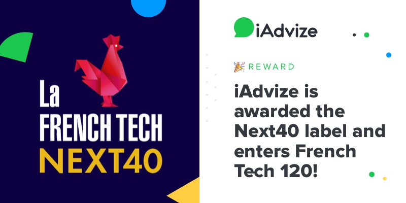 iAdvize is awarded the Next40 label and enters French Tech 120!