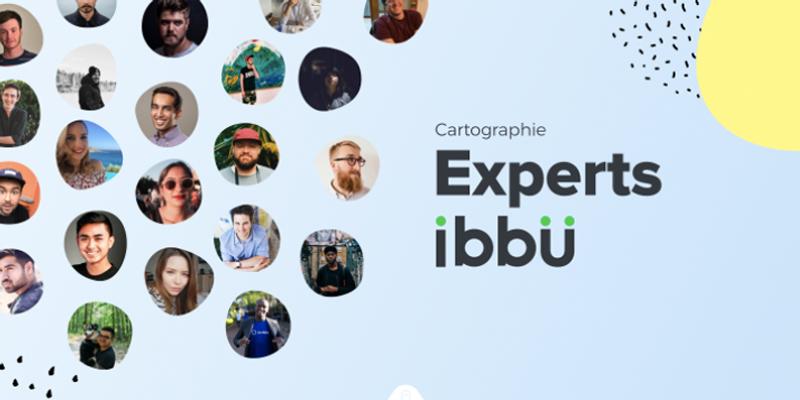 Qui sont les experts ibbü, disponibles à la demande pour conseiller vos clients ?